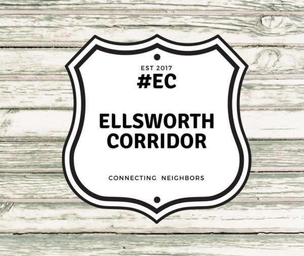 Ellsworth Corridor ~ Connecting Neighbors!